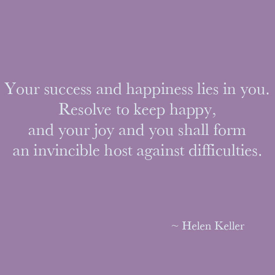 Helen Keller resolve to be keep happy inspirational quote
