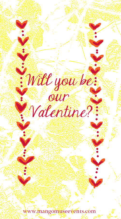 Will you be our valentine from Destination wedding planner Mango Muse Events