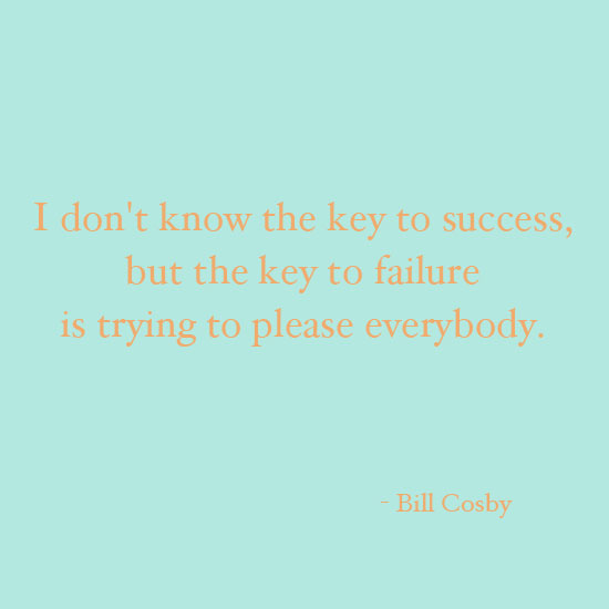 Bill Cosby inspirational quote