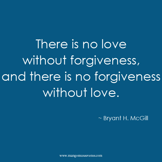 Love and forgiveness love quote