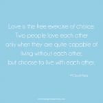 Love is the free exercise of choice love quote