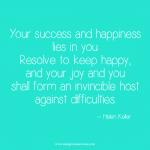 Helen Keller resolve to keep happy inspirational quote