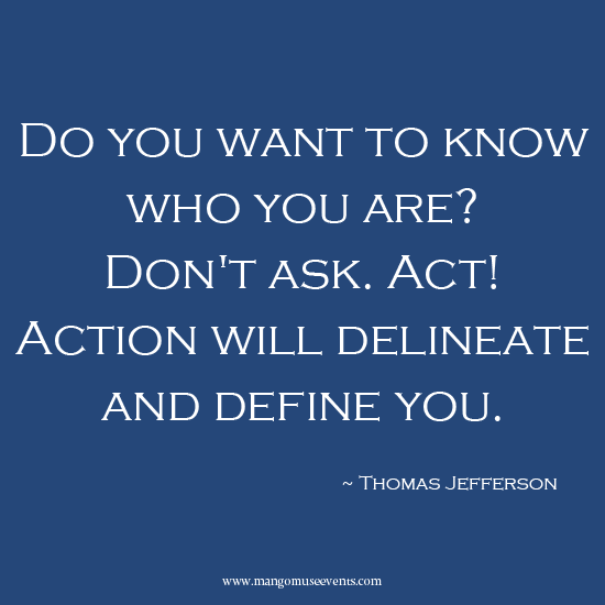 President's Day inspirational quote by Thomas Jefferson.