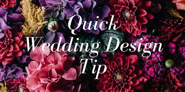 Quick Wedding Design Tip by Destination Wedding Planner Mango Muse Events