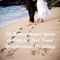 10 Honeymoon spots to enjoy after your destination wedding