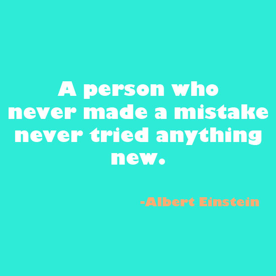 Albert Einstein inspirational quote on making mistakes
