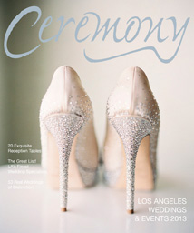 2013 Ceremony Magazine Los Angeles Weddings Featuring Destination Wedding Planner Mango Muse Events