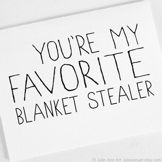 Valentine's Day Card You're My Favorite Blanket Stealer