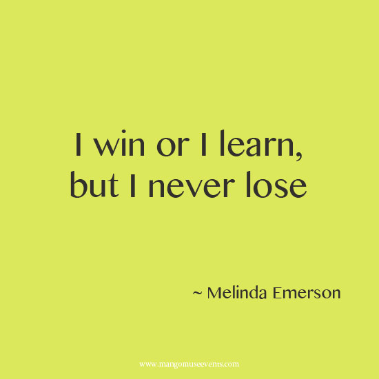 I win or I learn, but I never lose inspirational quote
