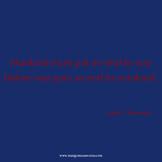 John F. Kennedy mankind inspirational quote