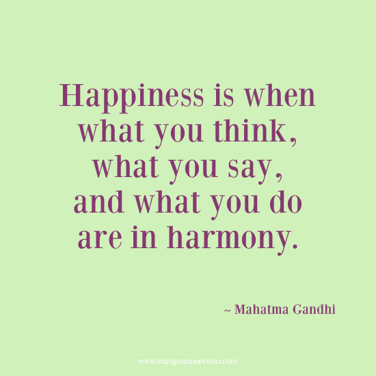 Gandhi happiness and harmony inspirational quote