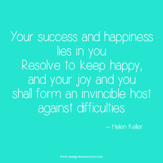 Helen Keller resolve to keep happy inspirational quote