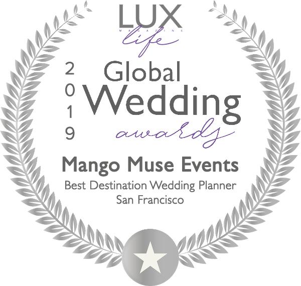 Lux Life Magazine 2019 Global Wedding award Mango Muse Events best destination wedding planner San Francisco